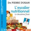 {L'escalier Nutritionnel} Le deuxième front du Dr Dukan